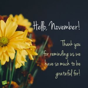 November – What a Beautiful Month